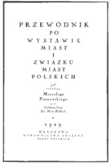 Przewodnik po Wystawie Miast i Związku Miast Polskich