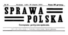 Sprawa Polska : czasopismo polityczno-społeczne, Nr 30 (19 listopada 1916)