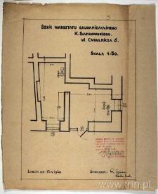 Plan warsztatu galwanizacyjnego przy ul. Cyruliczej 6 (obecnie 8)