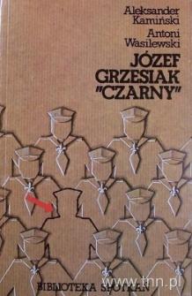 """Okładka książki """"Józef Grzesiak """"Czarny"""""""" A. Kamińskiego, A. Wasilewskiego"""