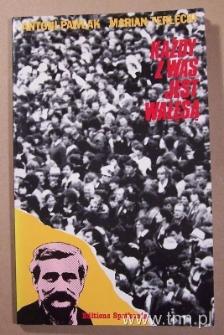 """Okładka książki """"Każdy z was jest Wałęsą"""" A. Pawlaka, M. Terleckiego"""