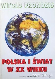 """Okładka książki """"Polska i świat w XX wieku"""" W. Pronobisa"""