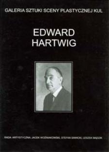 Edward Hartwig : Galeria Sztuki Sceny Plastycznej KUL
