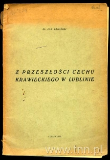 """Okładka książki Jana Kamińskiego: """"Z przeszłości cechu krawieckiego w Lublinie"""""""