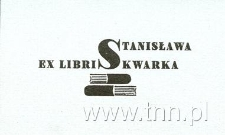 Ekslibris Stanisława Skwarka