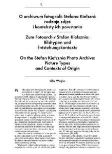 On the Stefan Kiełsznia Photo Archive: Picture Typesand Contexts of Origin