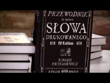 """Promocja książki Tomasza Pietrasiewicza """"Przewodnik po historii słowa drukowanego w Lublinie"""""""