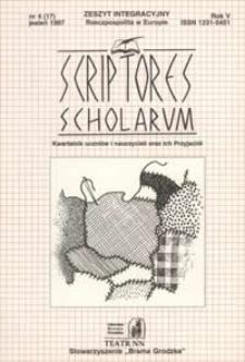 """Scriptores Scholarum : kwartalnik uczniów i nauczycieli oraz ich Przyjaciół, R. 5 nr 4 (17), jesień 1997 : zeszyt integracyjny """"Rzeczpospolita w Europie"""""""
