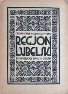 Regjon Lubelski : organ Komisji Regjonalistycznej Towarzystwa Przyjaciół Nauk w Lublinie, R. 2 (1929), nr 2