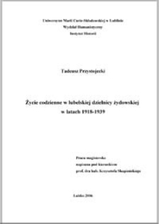 Życie codzienne w lubelskiej dzielnicy żydowskiej w latach 1918-1939