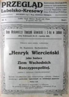 Przegląd Lubelsko-Kresowy : ilustrowany dwutygodnik poświęcony życiu społecznemu, kulturalnemu i gospodarczemu na terenie województw: lubelskiego, wołyńskiego i poleskiego, R. 1, nr 3