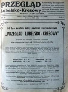 Przegląd Lubelsko-Kresowy : ilustrowany dwutygodnik poświęcony życiu społecznemu, kulturalnemu i gospodarczemu na terenie województw: lubelskiego, wołyńskiego i poleskiego, R. 1, nr 6