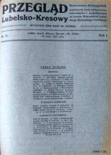 Przegląd Lubelsko-Kresowy : ilustrowany dwutygodnik poświęcony życiu społecznemu, kulturalnemu i gospodarczemu na terenie województw: lubelskiego, wołyńskiego i poleskiego, R. 1, nr 11