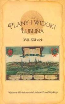 Plany i widoki Lublina XVII - XXI wiek