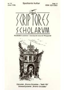 Scriptores Scholarum : kwartalnik uczniów i nauczycieli oraz ich Przyjaciół, R. 4 nr 10, zima 1996 : spotkania kultur